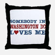 Somebody in Washington DC Loves Me Throw Pillow
