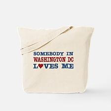 Somebody in Washington DC Loves Me Tote Bag