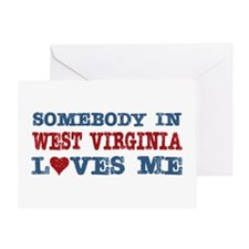 Somebody in West Virginia Loves Me Greeting Card