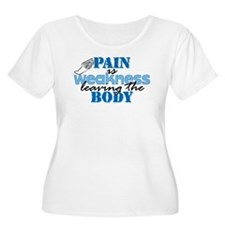 Pain is weakness track T-Shirt