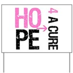 Hope Cure Breast Cancer Yard Sign