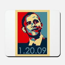 Obama Inauguration Date 1-20-09 Mousepad