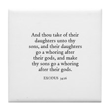 EXODUS  34:16 Tile Coaster