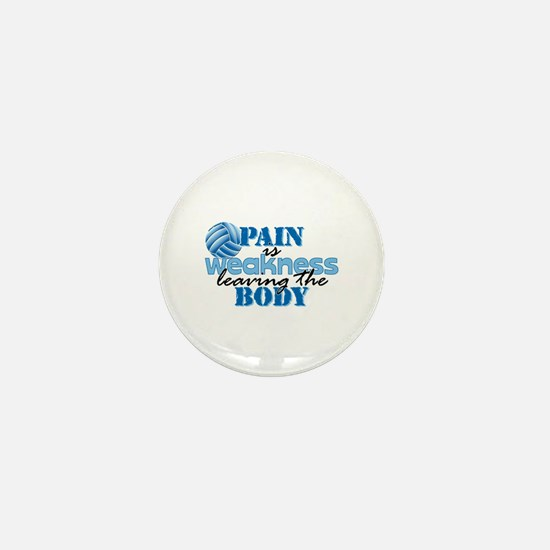 Pain is weakness vball Mini Button