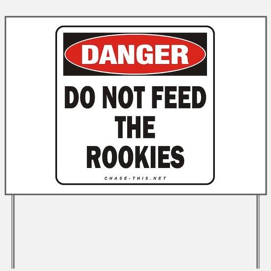Rookies Yard Sign