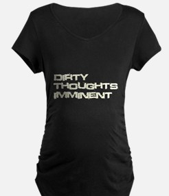 Dirty Thoughts Imminent T-Shirt