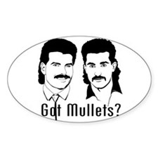 Got Mullets? Oval Decal