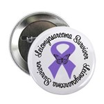 "Leiomyosarcoma Survivor 2.25"" Button"