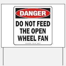 Open Wheel Fan Yard Sign