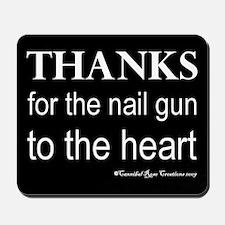 Nail Gun Heart 2 Mousepad