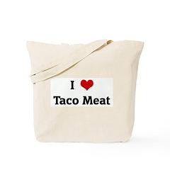 I Love Taco Meat Tote Bag