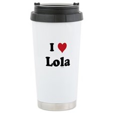 I love Lola Travel Mug