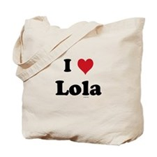 I love Lola Tote Bag