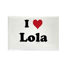 I love Lola Rectangle Magnet