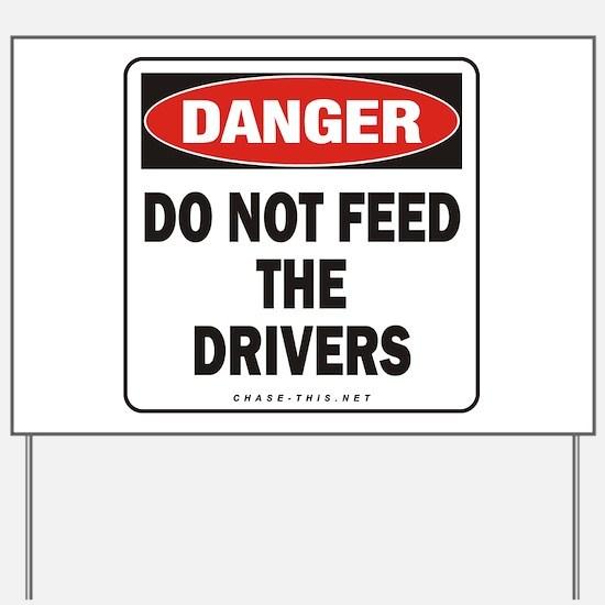Drivers Yard Sign