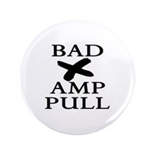 "Bad Example = X-Amp-Pull 3.5"" Button"