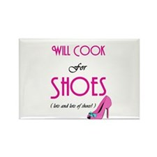 Cook For Shoes Rectangle Magnet