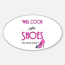 Cook For Shoes Oval Decal