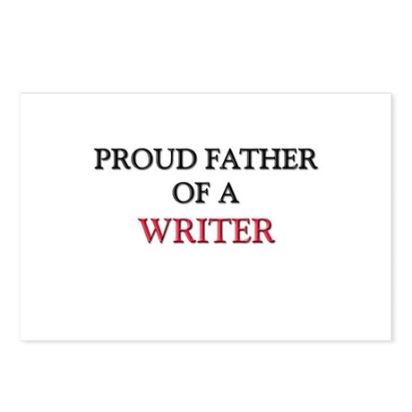 Proud Father Of A WRITER Postcards (Package of 8)