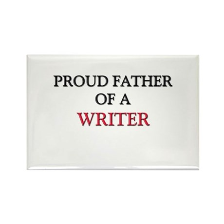Proud Father Of A WRITER Rectangle Magnet (10 pack