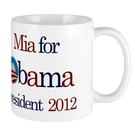 Mia for Obama 2012 Mug