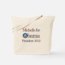 Michelle for Obama 2012 Tote Bag