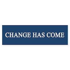 Change Has Come 1-20-09 Bumper Bumper Sticker