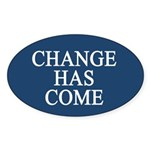 Change Has Come 1-20-09 Oval Sticker