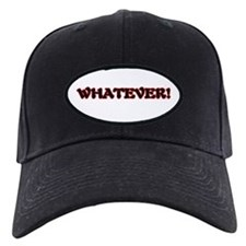 Black WHATEVER Cap