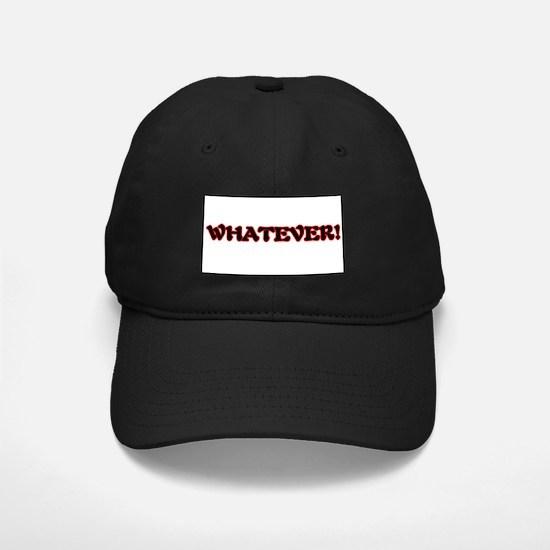 Black WHATEVER Cap