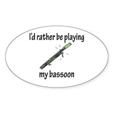 Playing My Bassoon Oval Decal