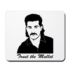 Trust My Mullet Mousepad