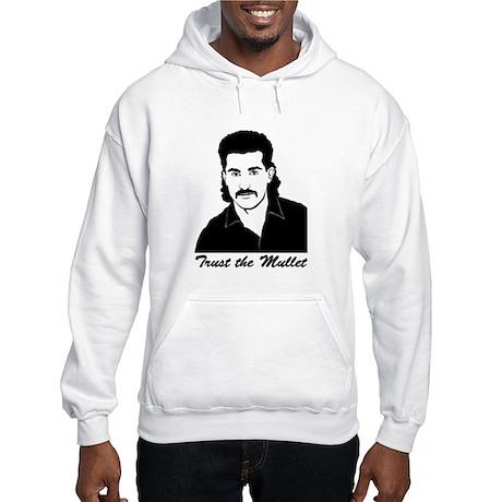 Trust My Mullet Hooded Sweatshirt