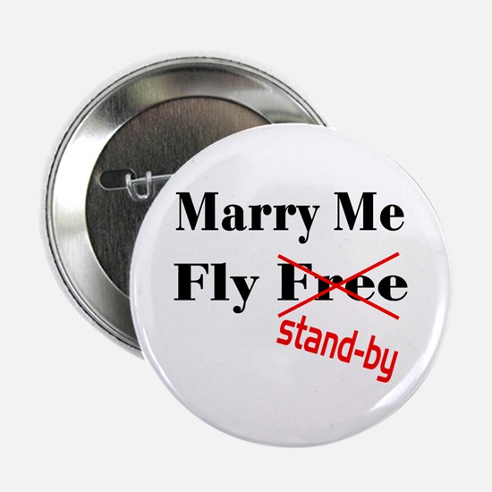 """Marry Me! 2.25"""" Button"""