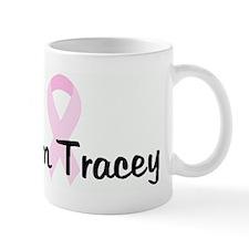 Team Tracey pink ribbon Mug