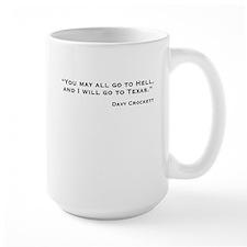 Davy Crockett: Hell & Texas Mug