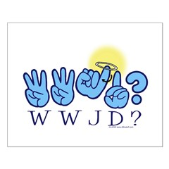 WWJD? Posters