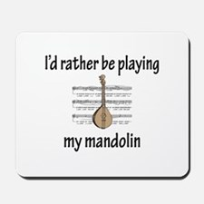 Playing My Mandolin Mousepad