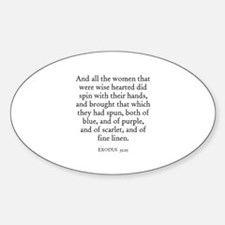 EXODUS 35:25 Oval Decal