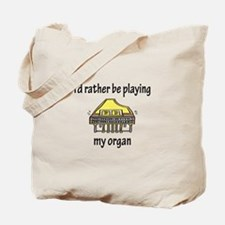 Playing My Organ Tote Bag