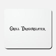 Gnoll Dragonslayer Mousepad