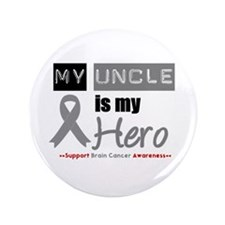 """Brain Cancer Uncle 3.5"""" Button (100 pack)"""