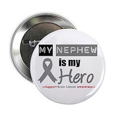 "Brain Cancer Nephew 2.25"" Button (10 pack)"