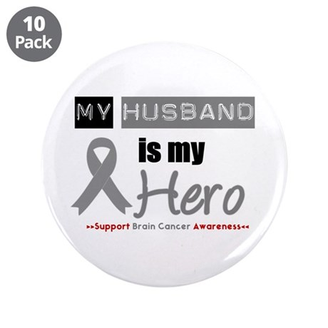 "Brain Cancer Husband 3.5"" Button (10 pack)"