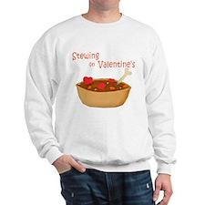 Stewing on Valentine's Sweatshirt