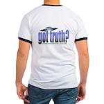 Got Truth? Blue Ringer T