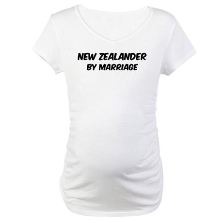 New Zealander by marriage Maternity T-Shirt