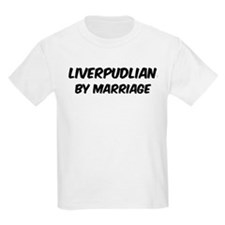 Liverpudlian by marriage T-Shirt