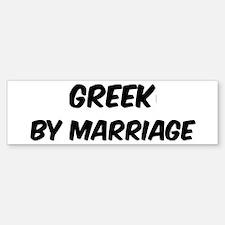 Greek by marriage Bumper Sticker (50 pk)