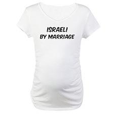 Israeli by marriage Shirt